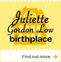 button image labeled Juliette Gordon Low birthplace