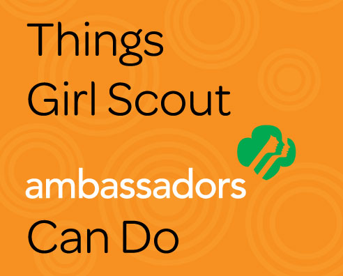 Things GS Ambassadors Can Do Volunteer Resource Guide page